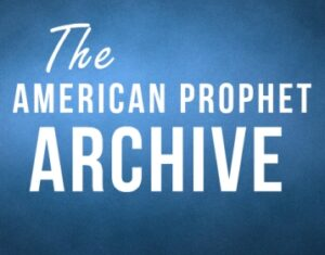 old american prophet archive