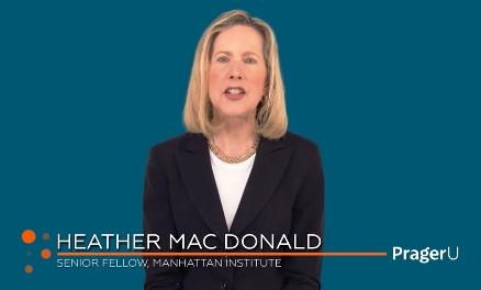 Heather Mac Donald PragerU