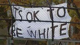 Banner where written it's ok to be white