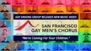 Banner-gay singing group releases new music video