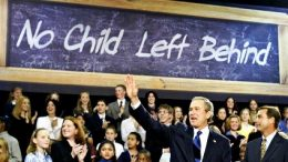 """politicians saying """"No Child left behind"""""""